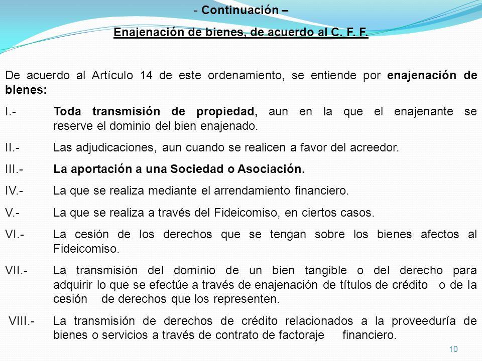 10 - Continuación – Enajenación de bienes, de acuerdo al C.