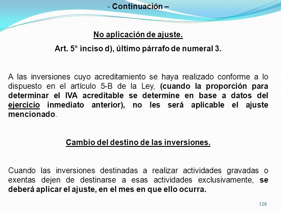 126 - Continuación – No aplicación de ajuste.Art.