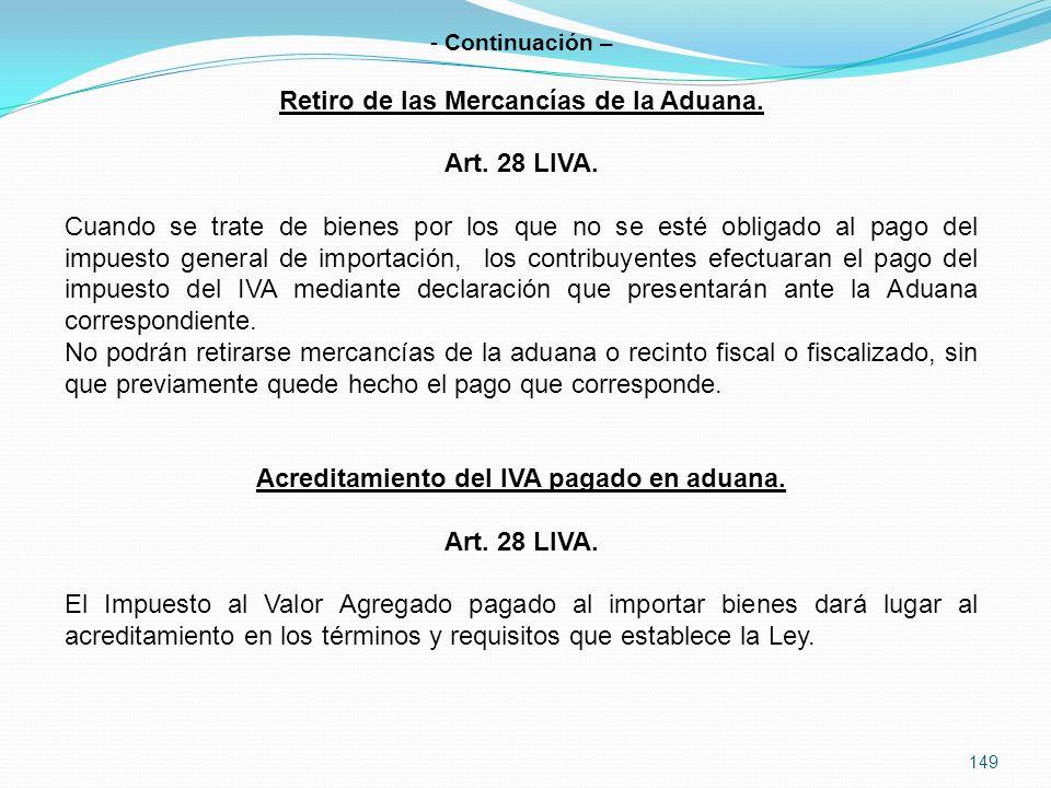 149 - Continuación – Retiro de las Mercancías de la Aduana.
