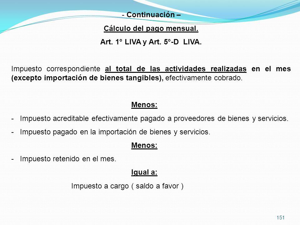 151 - Continuación – Cálculo del pago mensual.Art.
