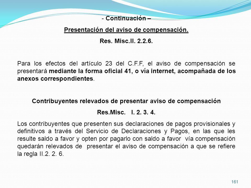 161 - Continuación – Presentación del aviso de compensación.