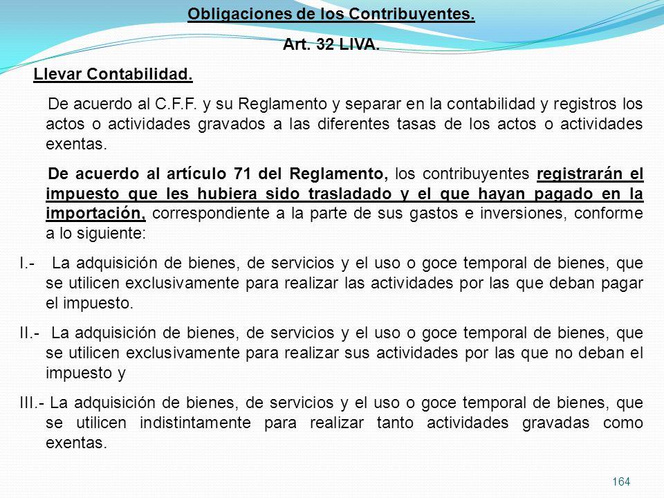 164 Obligaciones de los Contribuyentes.Art. 32 LIVA.