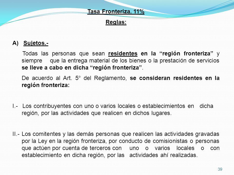 39 Tasa Fronteriza.