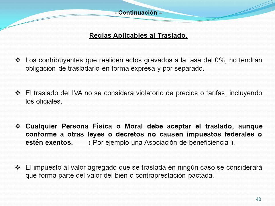 48 - Continuación – Reglas Aplicables al Traslado.