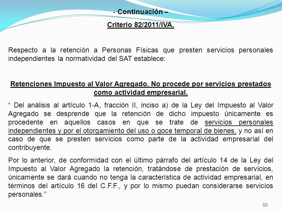 50 - Continuación – Criterio 82/2011/IVA.