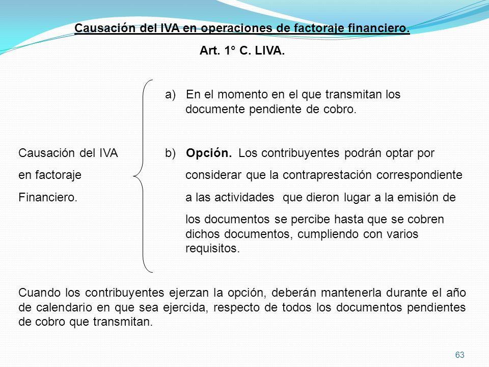 63 Causación del IVA en operaciones de factoraje financiero.