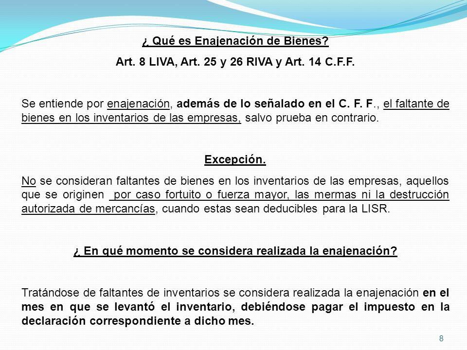 8 ¿ Qué es Enajenación de Bienes.Art. 8 LIVA, Art.