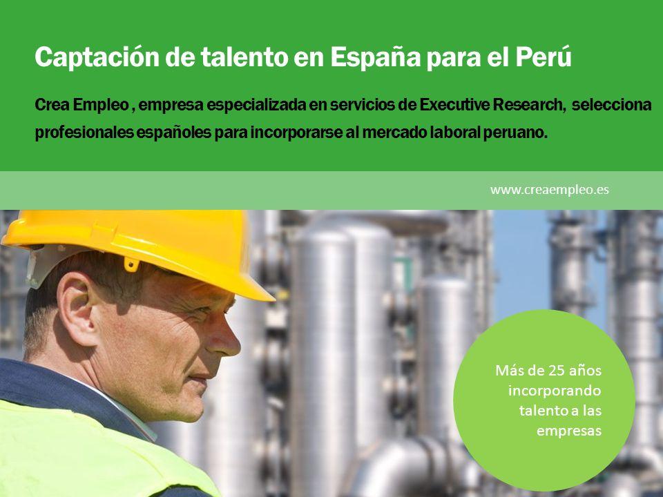 Captación de talento en España para el Perú Crea Empleo, empresa especializada en servicios de Executive Research, selecciona profesionales españoles