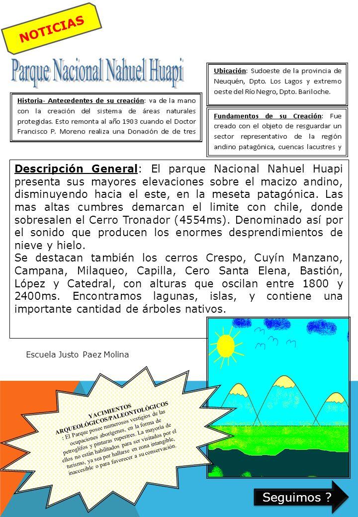 Descripción General: El parque Nacional Nahuel Huapi presenta sus mayores elevaciones sobre el macizo andino, disminuyendo hacia el este, en la meseta patagónica.
