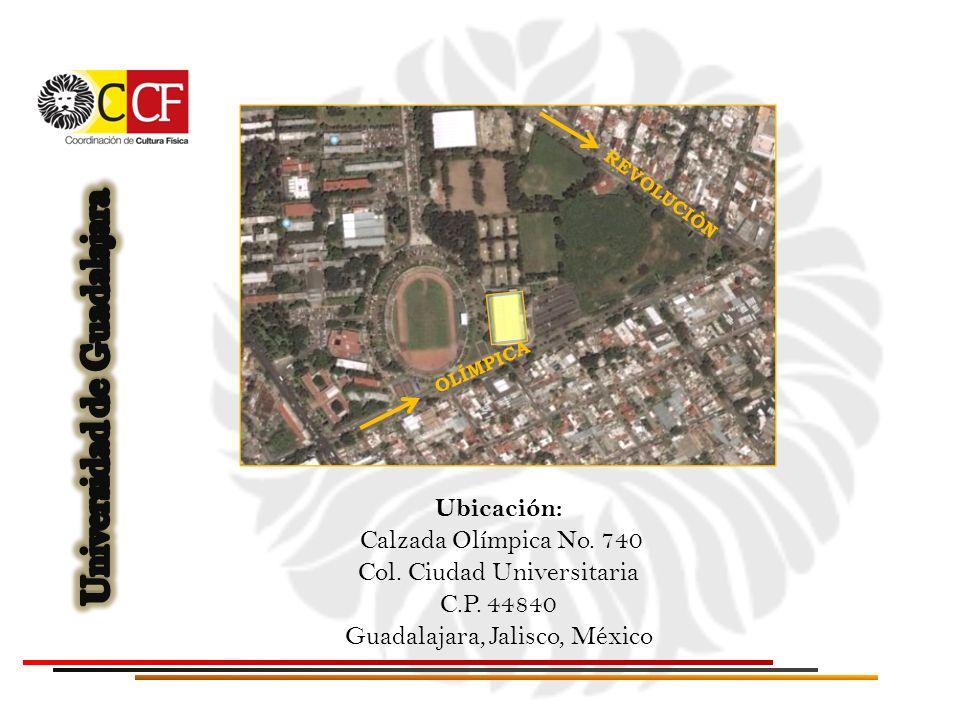 Ubicación: Calzada Olímpica No. 740 Col. Ciudad Universitaria C.P. 44840 Guadalajara, Jalisco, México REVOLUCIÒN