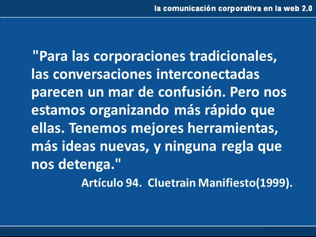 la comunicación corporativa en la web 2.0 LA WEB SOCIAL: CREACIÓN, COLABORACIÓN E INTERCAMBIO DE CONTENIDOS ENTRE IGUALES.