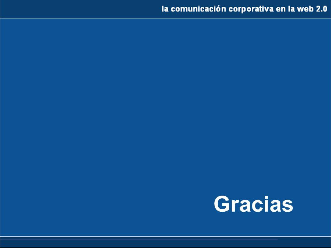 la comunicación corporativa en la web 2.0 Gracias