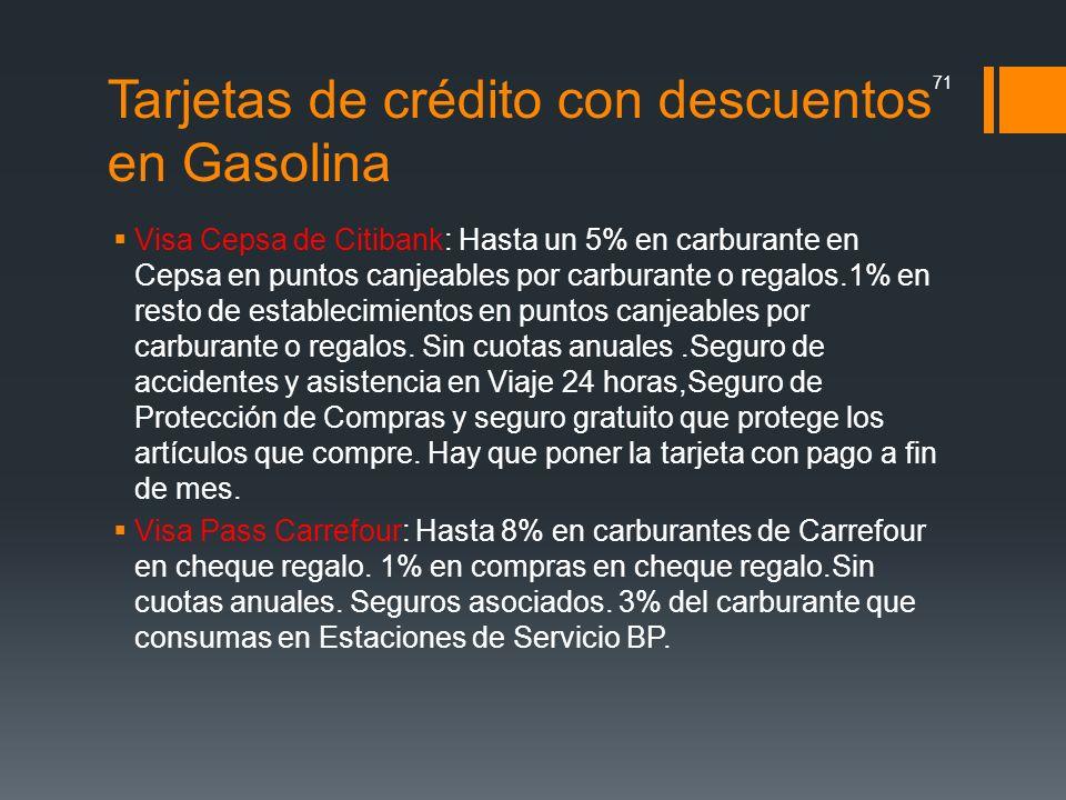 Tarjetas de crédito con descuentos en Gasolina Visa Cepsa de Citibank: Hasta un 5% en carburante en Cepsa en puntos canjeables por carburante o regalo