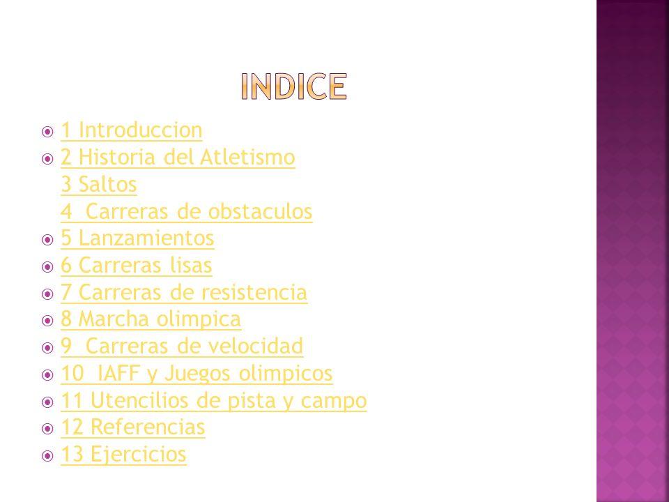 http://www.monografias.com/trabajos20/pista-atletismo/pista- atletismo.shtml http://www.monografias.com/trabajos20/pista-atletismo/pista- atletismo.shtml http://espanol.answers.yahoo.com/question/index?qid=20081017174252 AARy2Ct http://espanol.answers.yahoo.com/question/index?qid=20081017174252 AARy2Ct http://ciclosdeporte.wordpress.com/2008/05/16/las-salidas-en- atletismo/ http://ciclosdeporte.wordpress.com/2008/05/16/las-salidas-en- atletismo/ http://jabalinamusica.com/ Siguiente Ho me