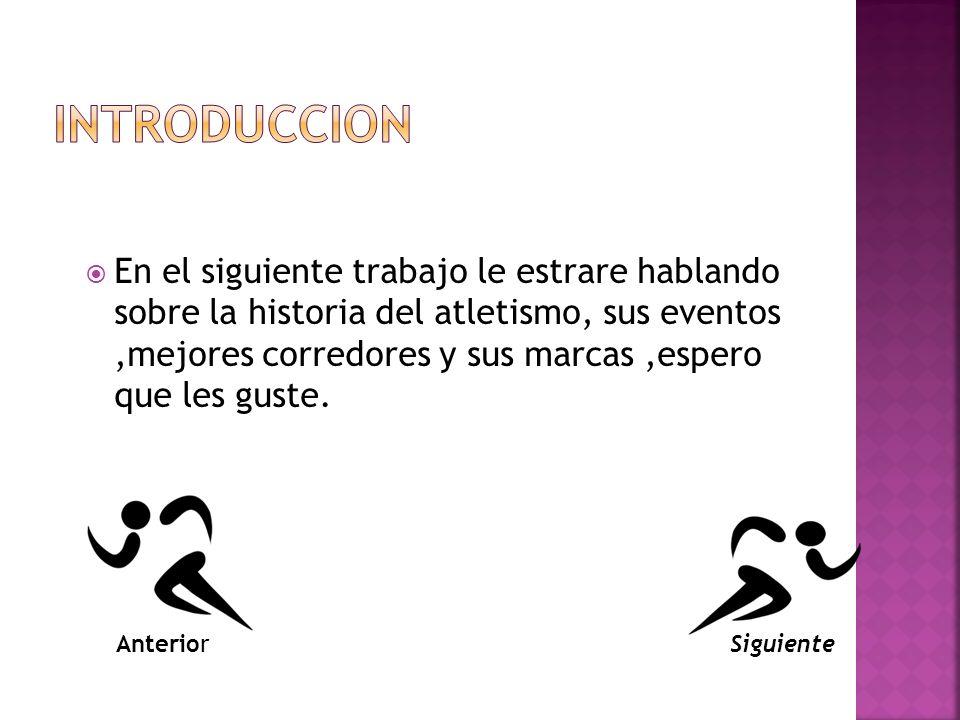 La disciplina del atletismo no comienza en el 1990.