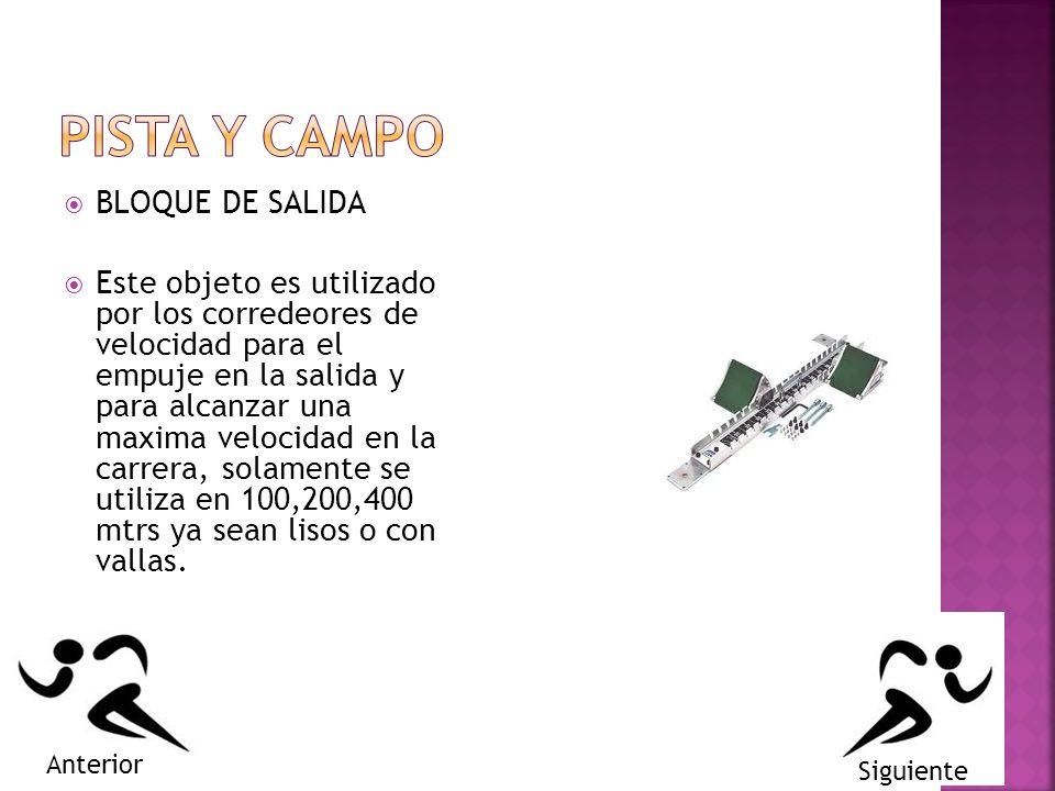 BLOQUE DE SALIDA Este objeto es utilizado por los corredeores de velocidad para el empuje en la salida y para alcanzar una maxima velocidad en la carrera, solamente se utiliza en 100,200,400 mtrs ya sean lisos o con vallas.