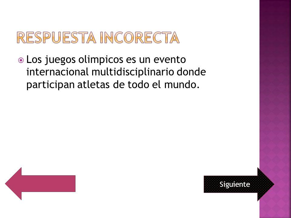 Los juegos olimpicos es un evento internacional multidisciplinario donde participan atletas de todo el mundo. Siguiente