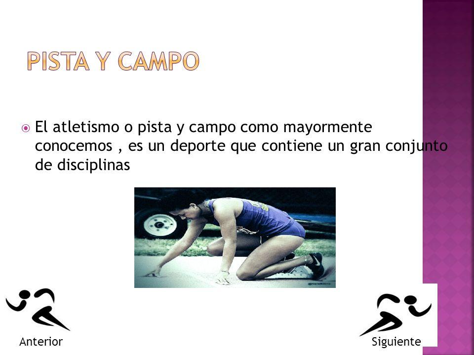 El atletismo o pista y campo como mayormente conocemos, es un deporte que contiene un gran conjunto de disciplinas SiguienteAnterior