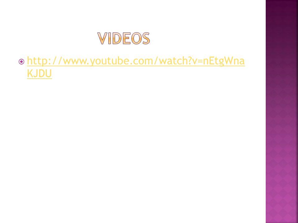 http://www.youtube.com/watch?v=nEtgWna KJDU http://www.youtube.com/watch?v=nEtgWna KJDU