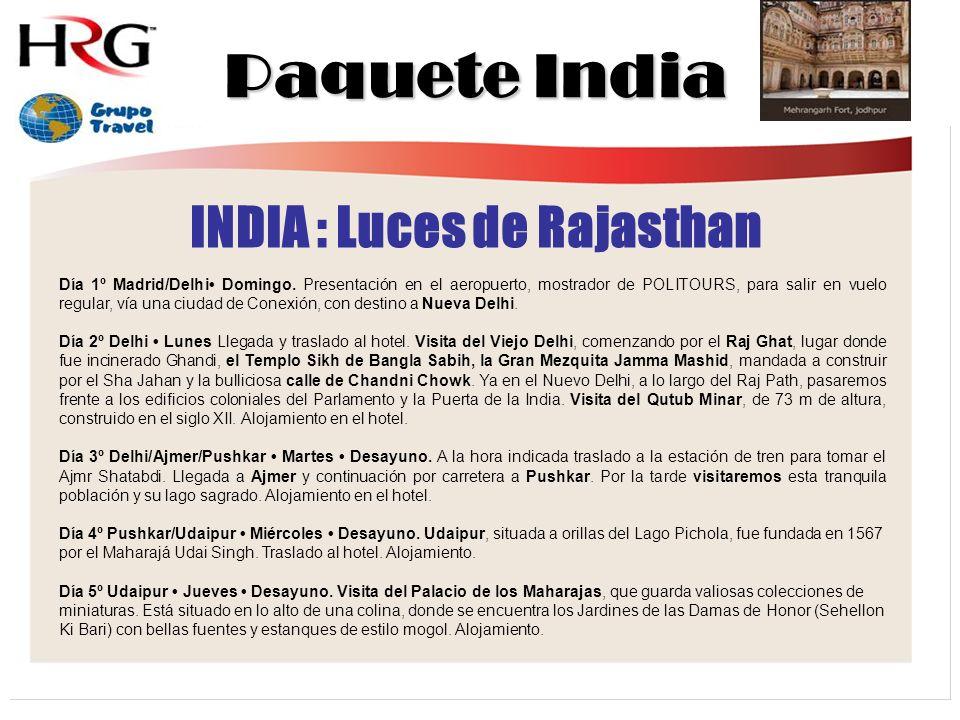 Paquete India INDIA : Luces de Rajasthan Día 1º Madrid/Delhi Domingo.