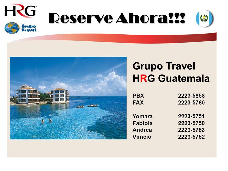 PBX2223-5858 FAX2223-5760 Yomara2223-5751 Fabiola 2223-5750 Andrea 2223-5753 Vinicio 2223-5752 Grupo Travel HRG Guatemala Reserve Ahora!!!