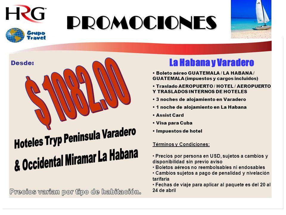 PROMOCIONES La Habana y Varadero Boleto aéreo GUATEMALA / LA HABANA / GUATEMALA (impuestos y cargos incluidos) Traslado AEROPUERTO / HOTEL / AEROPUERTO Y TRASLADOS INTERNOS DE HOTELES 3 noches de alojamiento en Varadero 1 noche de alojamiento en La Habana Assist Card Visa para Cuba Impuestos de hotel Términos y Condiciones: Precios por persona en USD, sujetos a cambios y disponibilidad sin previo aviso Boletos aéreos no reembolsables ni endosables Cambios sujetos a pago de penalidad y nivelación tarifaría Fechas de viaje para aplicar al paquete es del 20 al 24 de abril Desde:
