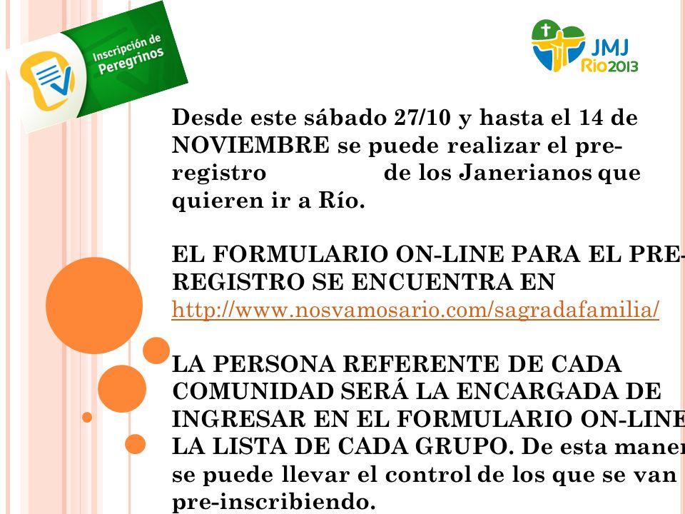 Desde este sábado 27/10 y hasta el 14 de NOVIEMBRE se puede realizar el pre- registro de los Janerianos que quieren ir a Río.