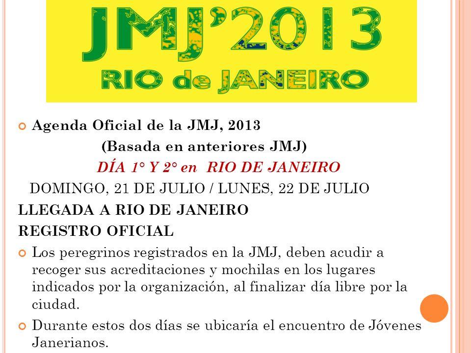 DÍA 3° EN RIO DE JANEIRO MARTES, 23 DE JULIO MISA DE APERTURA / FESTIVAL DE LA JUVENTUD D ÍA M UNDIAL DE LA J UVENTUD SE INICIA CON UNA MISA EN LA PLAYA DE C OPACABANA.