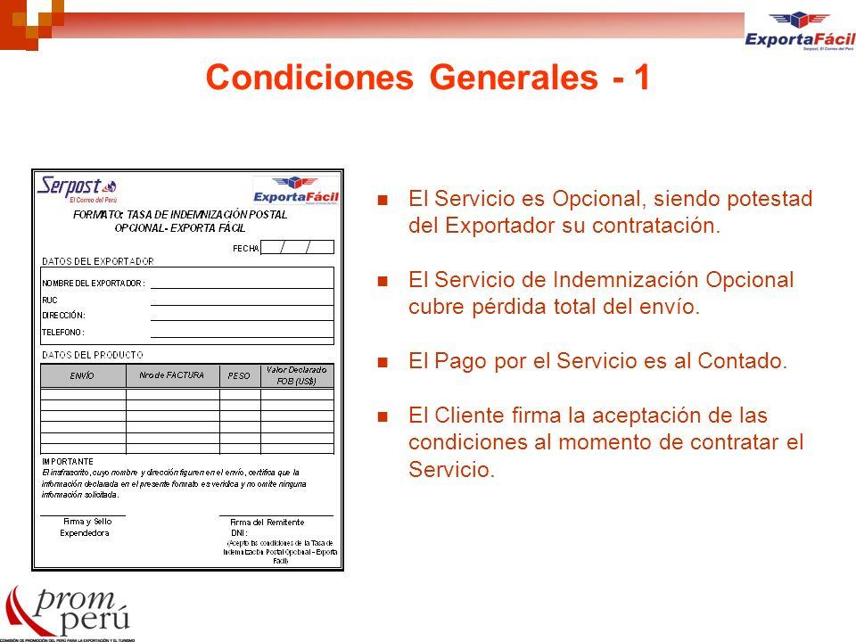 Condiciones Generales - 1 El Servicio es Opcional, siendo potestad del Exportador su contratación. El Servicio de Indemnización Opcional cubre pérdida