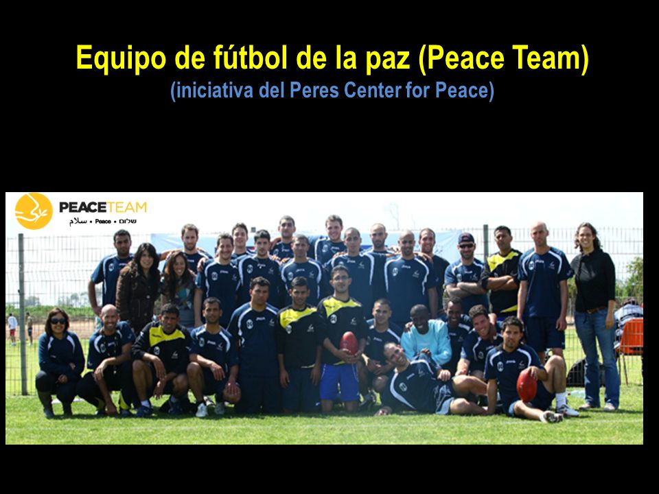 Equipo de fútbol de la paz (Peace Team) (iniciativa del Peres Center for Peace)