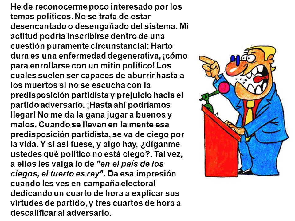 La palabra de los políticos Miguel-A. Dedicado a mi primo Santos C.