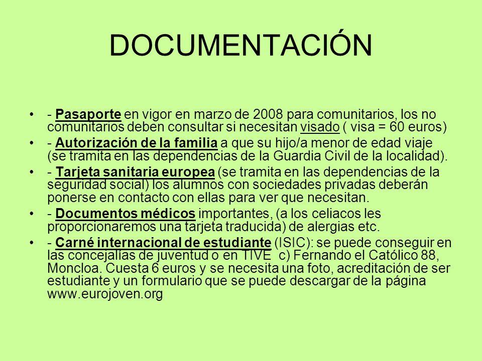 DOCUMENTACIÓN - Pasaporte en vigor en marzo de 2008 para comunitarios, los no comunitarios deben consultar si necesitan visado ( visa = 60 euros) - Au
