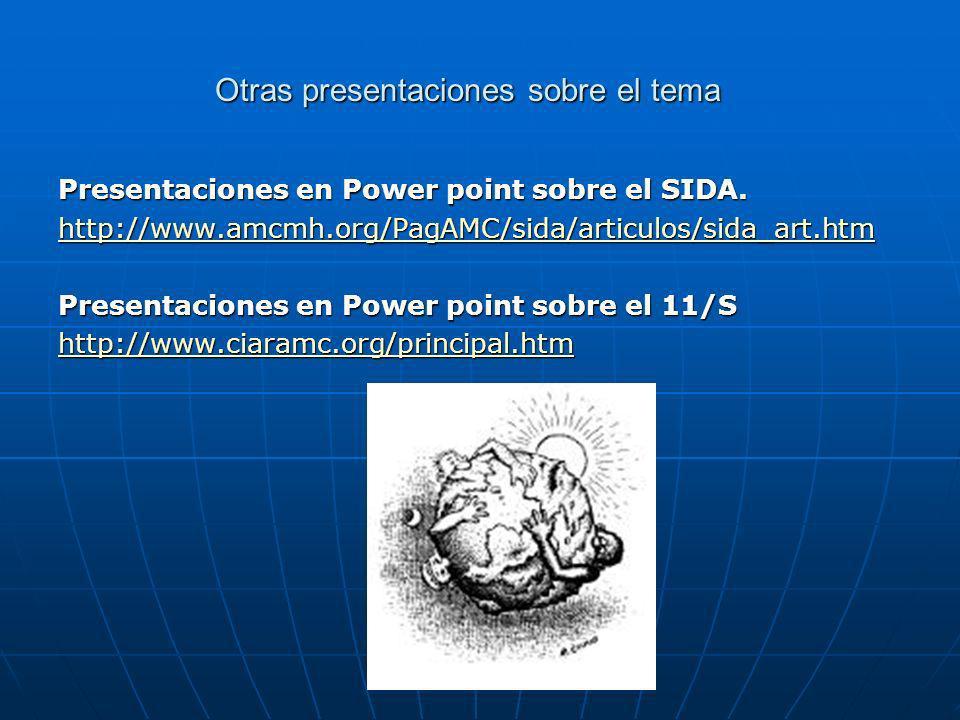 Otras presentaciones sobre el tema Presentaciones en Power point sobre el SIDA.