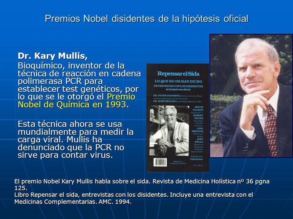 Premios Nobel disidentes de la hipótesis oficial Dr.
