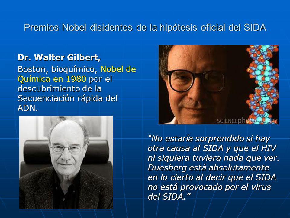 Premios Nobel disidentes de la hipótesis oficial del SIDA Dr.