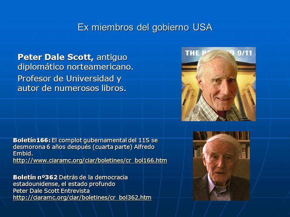 Ex miembros del gobierno USA Peter Dale Scott, antiguo diplomático norteamericano.