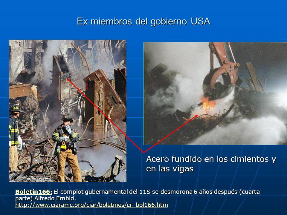 Ex miembros del gobierno USA Boletín166:Boletín166: El complot gubernamental del 11S se desmorona 6 años después (cuarta parte) Alfredo Embid.