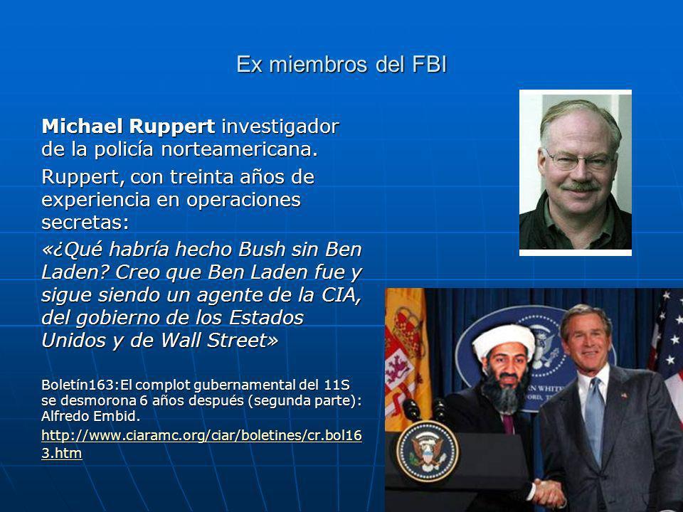 Ex miembros del FBI Michael Ruppert investigador de la policía norteamericana.