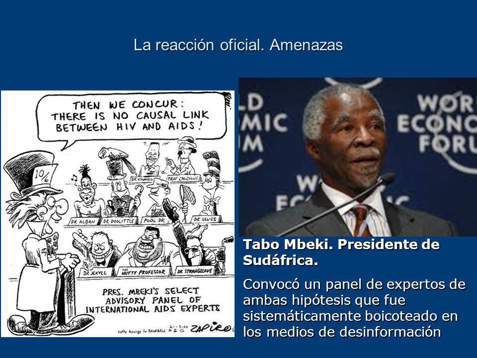 La reacción oficial.Amenazas Tabo Mbeki. Presidente de Sudáfrica.