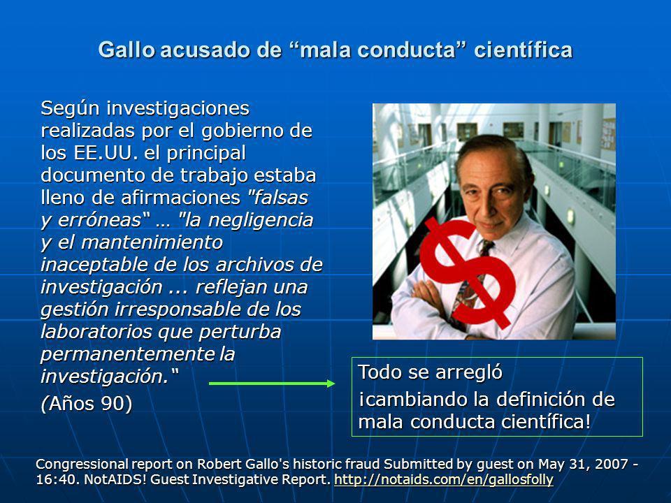 Gallo acusado de mala conducta científica Según investigaciones realizadas por el gobierno de los EE.UU.