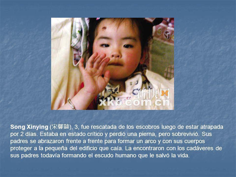 Song Xinying ( ), 3, fue rescatada de los escobros luego de estar atrapada por 2 días.