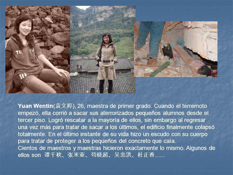 Yuan Wentin( ), 26, maestra de primer grado.