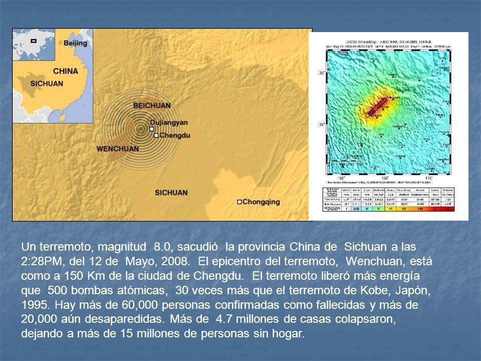 Un terremoto, magnitud 8.0, sacudió la provincia China de Sichuan a las 2:28PM, del 12 de Mayo, 2008.