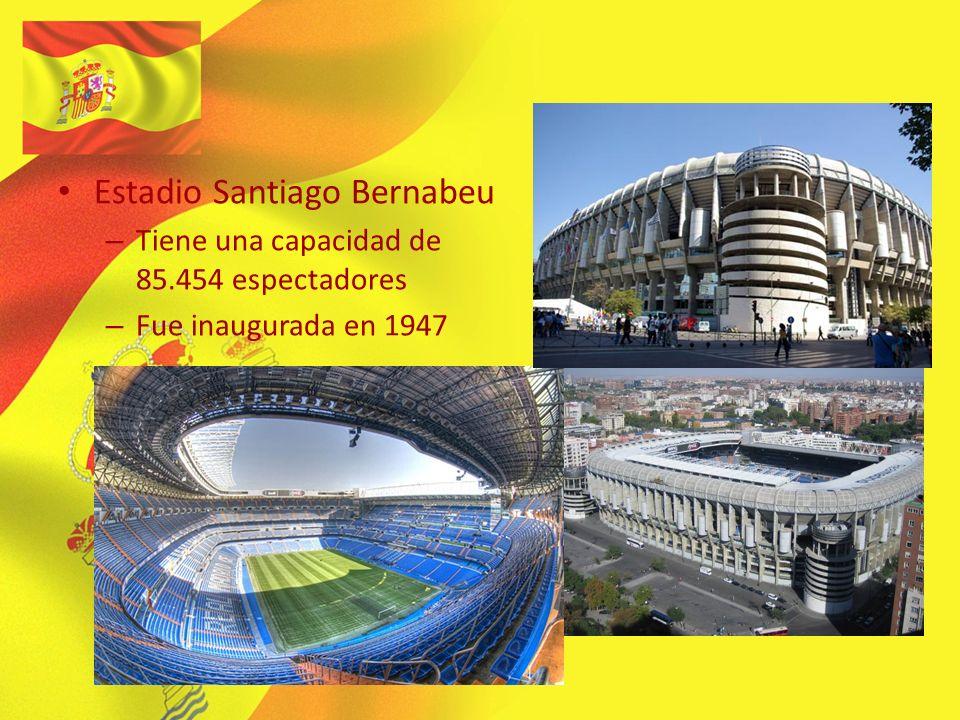 Estadio Santiago Bernabeu – Tiene una capacidad de 85.454 espectadores – Fue inaugurada en 1947