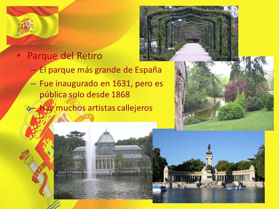 Parque del Retiro – El parque más grande de España – Fue inaugurado en 1631, pero es pública solo desde 1868 – Hay muchos artistas callejeros