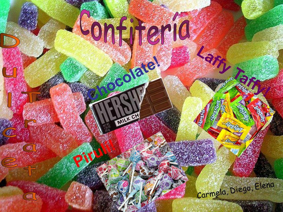 Carmela, Diego, Elena Chocolate! Laffy Taffy! Pirulí!