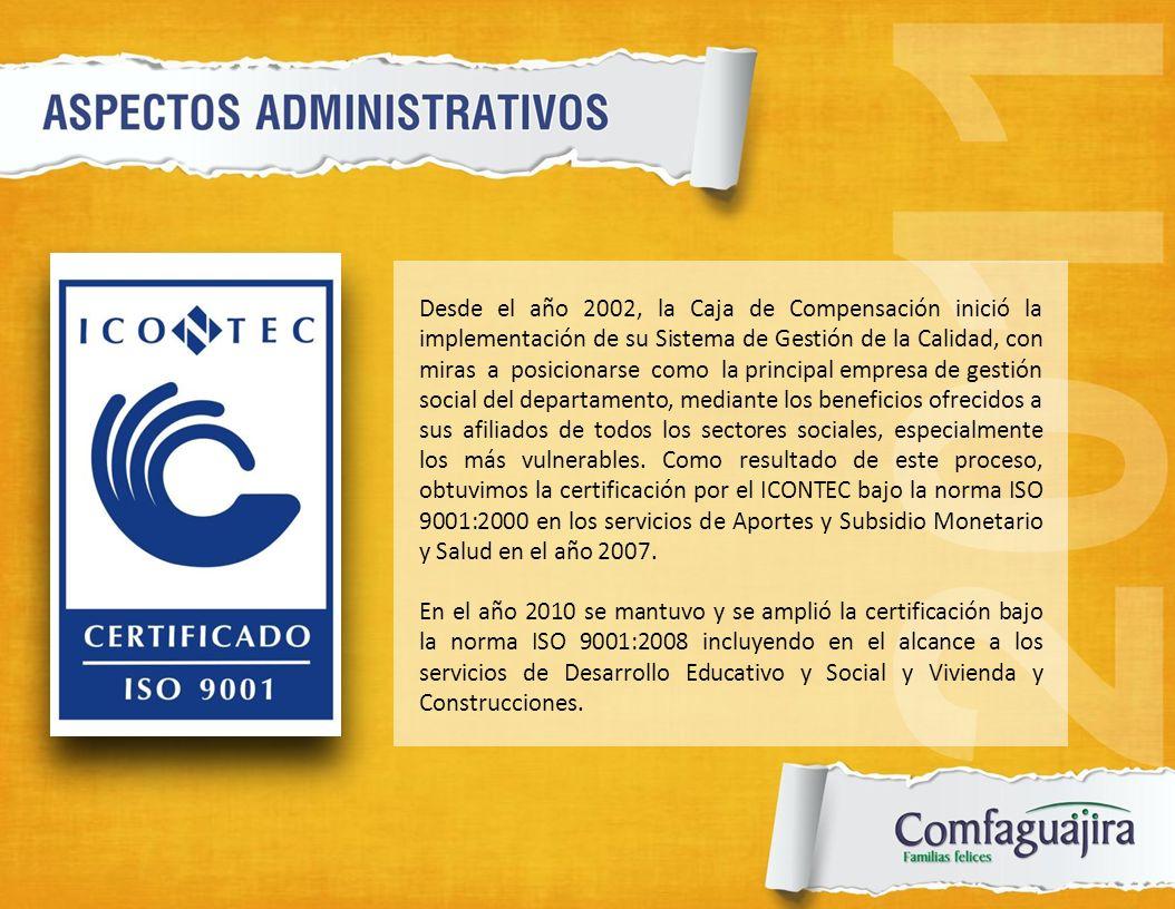 Desde el año 2002, la Caja de Compensación inició la implementación de su Sistema de Gestión de la Calidad, con miras a posicionarse como la principal