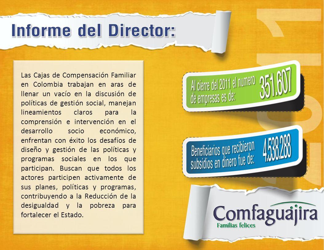Las Cajas de Compensación Familiar en Colombia trabajan en aras de llenar un vacío en la discusión de políticas de gestión social, manejan lineamiento