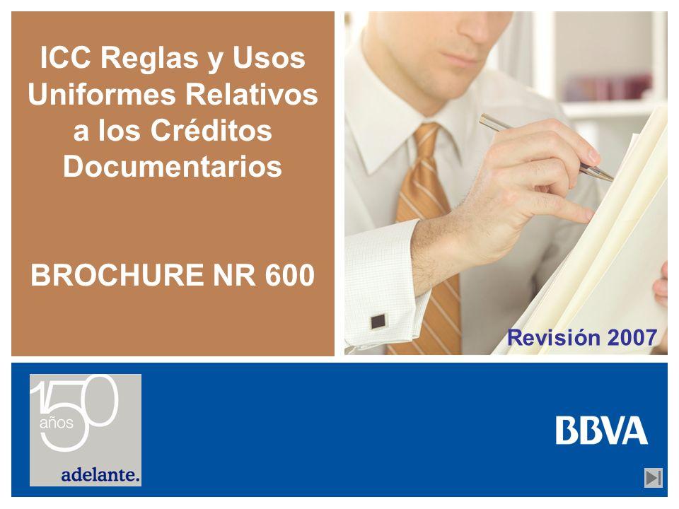 ICC Reglas y Usos Uniformes Relativos a los Créditos Documentarios BROCHURE NR 600 Revisión 2007
