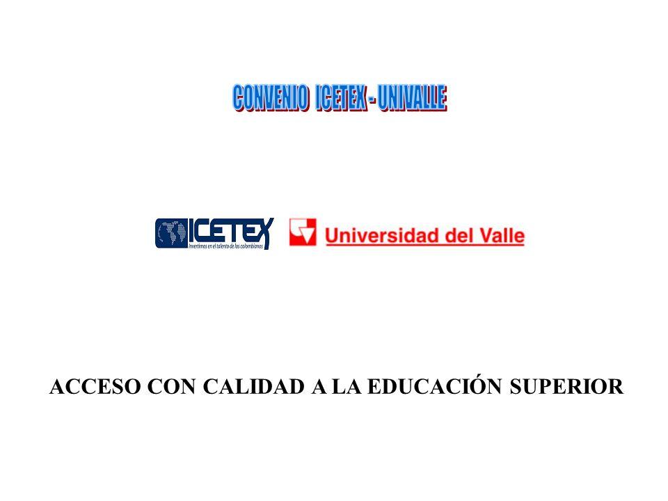 ACCESO CON CALIDAD A LA EDUCACIÓN SUPERIOR